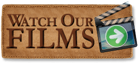 Watch Our Films